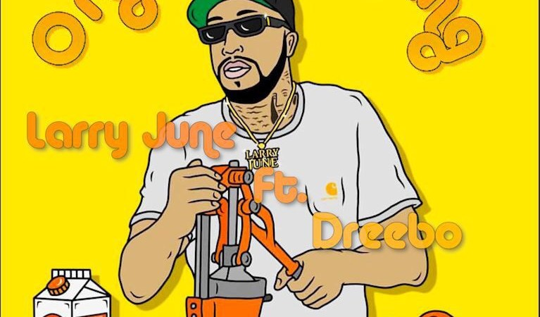 """PREMIERE: Larry June Links With Dreebo For """"Organic Pimping"""" Prod. By Saltreze"""