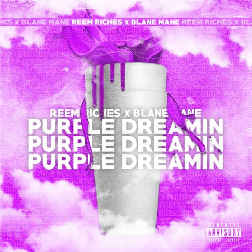 "Reem Riches – ""Purple Dreamin"" Feat. Blane Mane"
