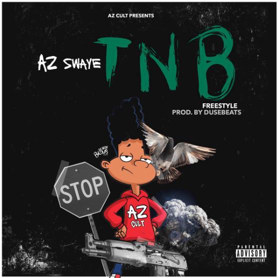 """AzSwaye """"TNB"""" Freestyle Prod. by DuseBeatz"""
