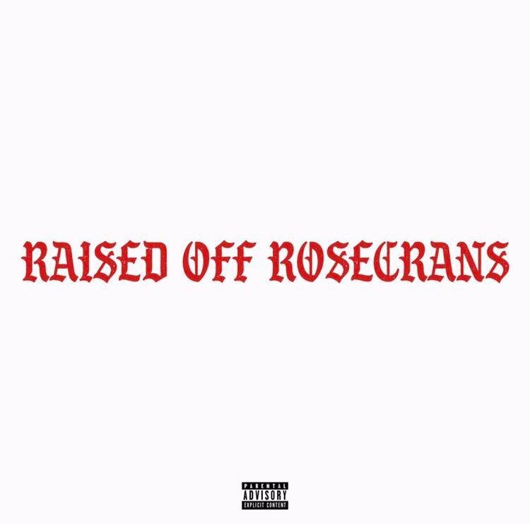"Kee Riche$ – ""Raised Off Rosecrans"""