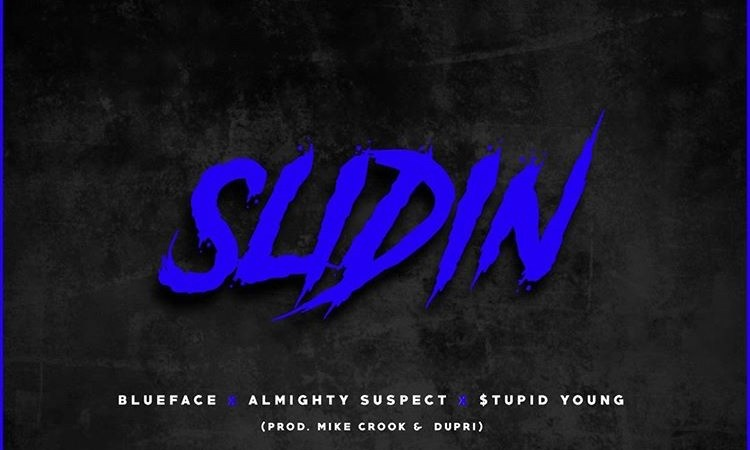 "PREMEIRE- Blueface, Almighty Suspect, and $tupid Young Are ""Slidin"" Over Mike Crook & Dupri Production"