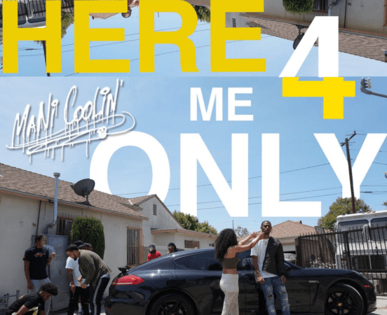 "Mani Coolin' – ""Here 4 Me Only"" Album"