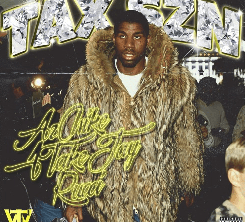 "AzChike x 1TakeJay x Rucci – ""Tax Season"" Prod. by Mike Almighty"