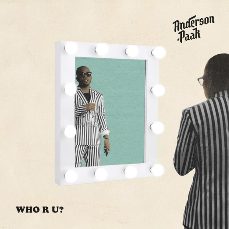 "Anderson .Paak – ""Who R U"" Single"