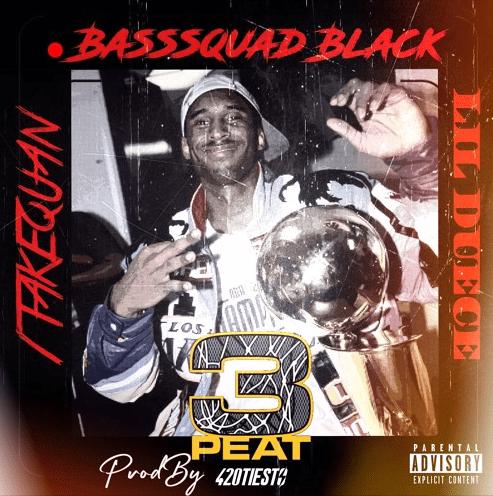 "1TakeQuan, Lil Duece, & BassSquad Black – ""3 Peat"" Prod. By 420Tiesto"