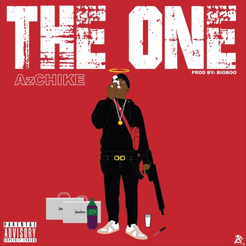 "AzChike – ""The One"" Prod. by BigBoo"