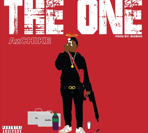 "AzChike – ""The One"" Prod. by BigBoo"