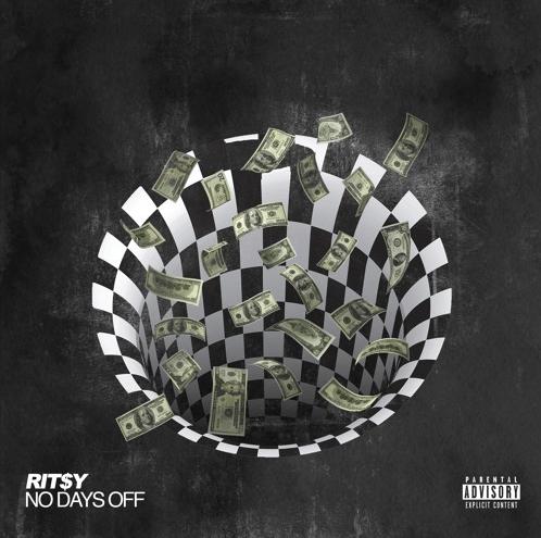 "Rit$y –  ""No Days Off"""