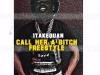"1TakeQuan – ""Call Her A Bitch"" Freestyle Prod. by 420Tiesto"