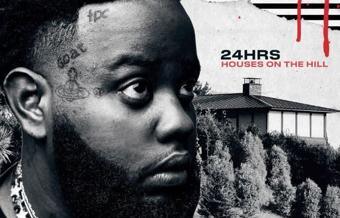 24Hrs – Houses On The Hill