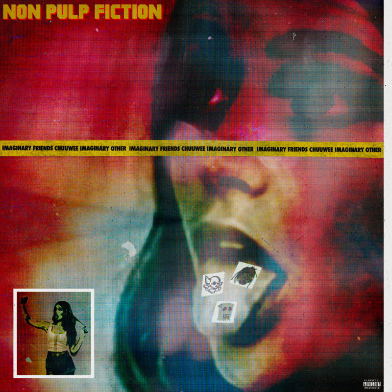 "Chuuwee & iMAGiNARY oTHER – ""Non Pulp Fiction (Simply Orange)"""