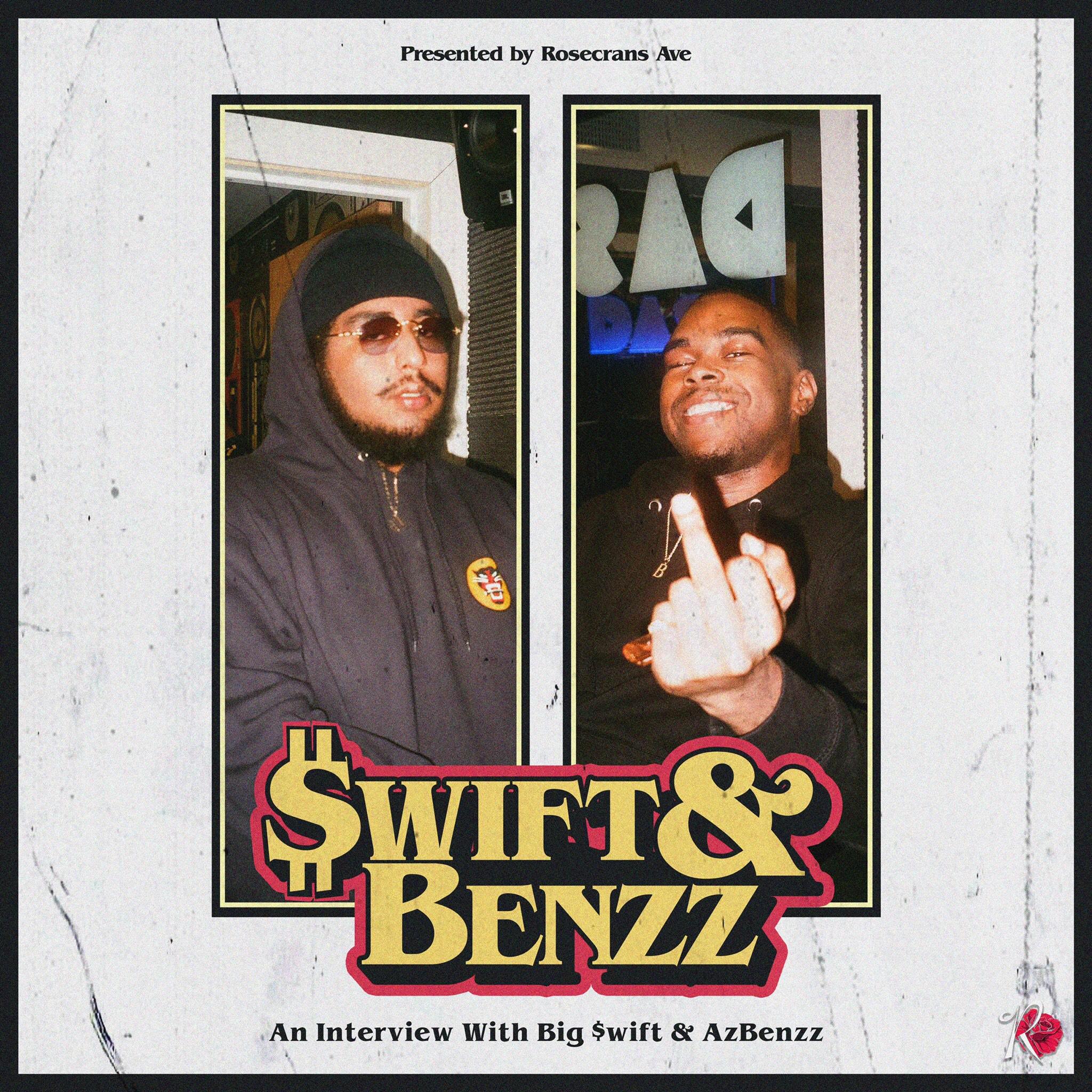 LISTEN- Rosecrans Radio 080 Featuring AzBenzz & Big $wift