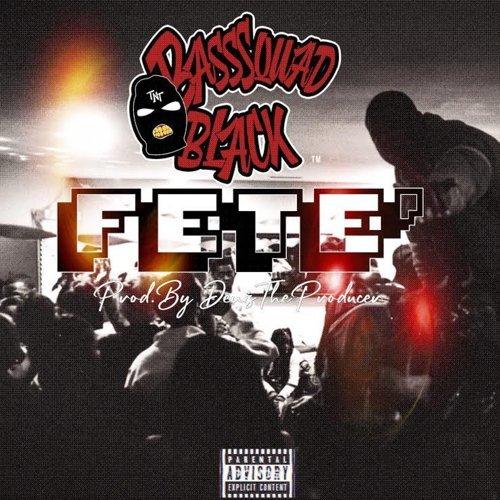 "BassSquad Black -""Fete"""