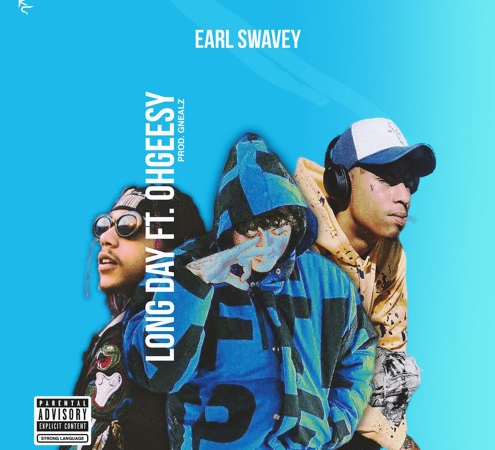 "Earl Swavey – ""Long Day"" Feat. Ohgeesy Prod. by GNealz"