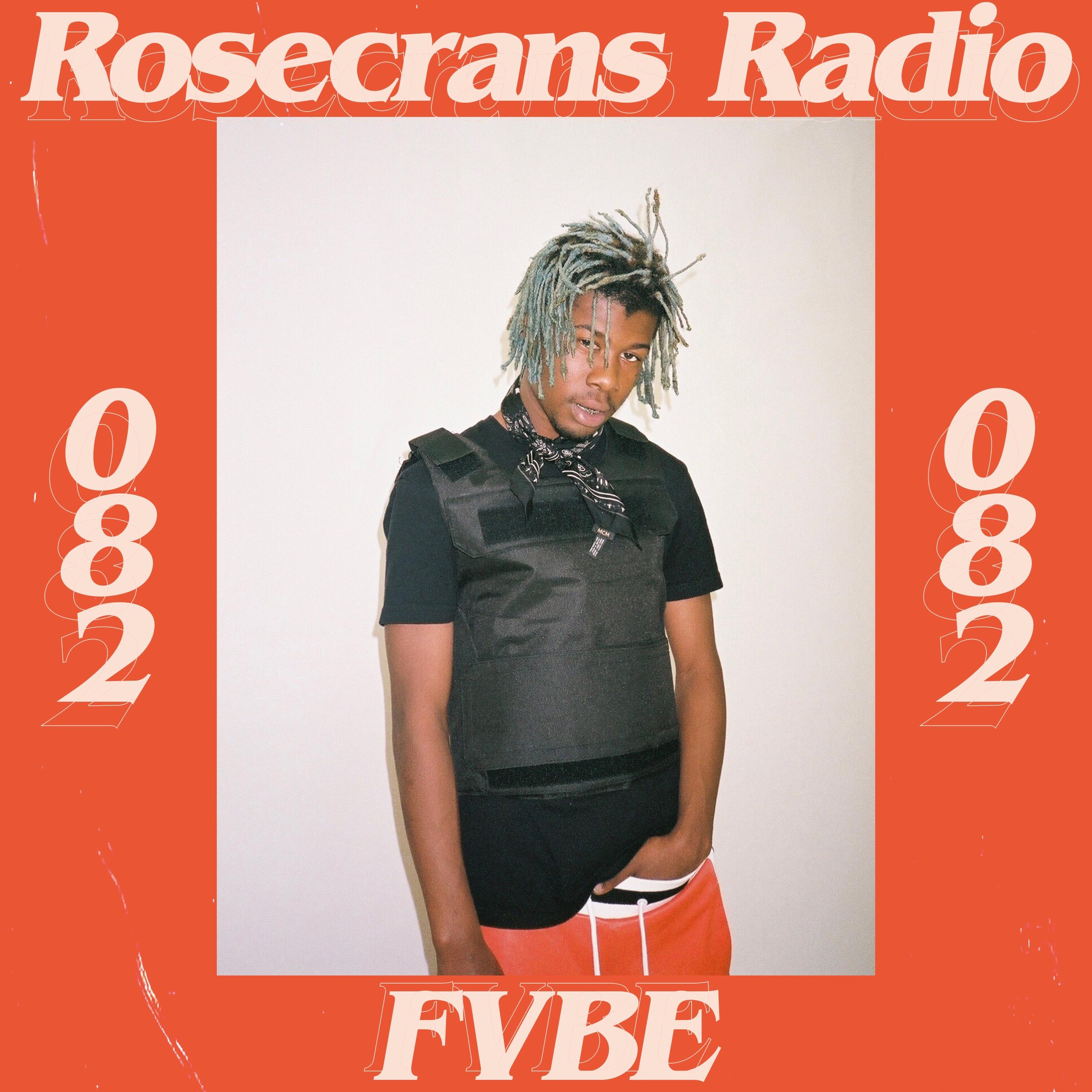 LISTEN- Rosecrans Radio 082 Featuring FVBE