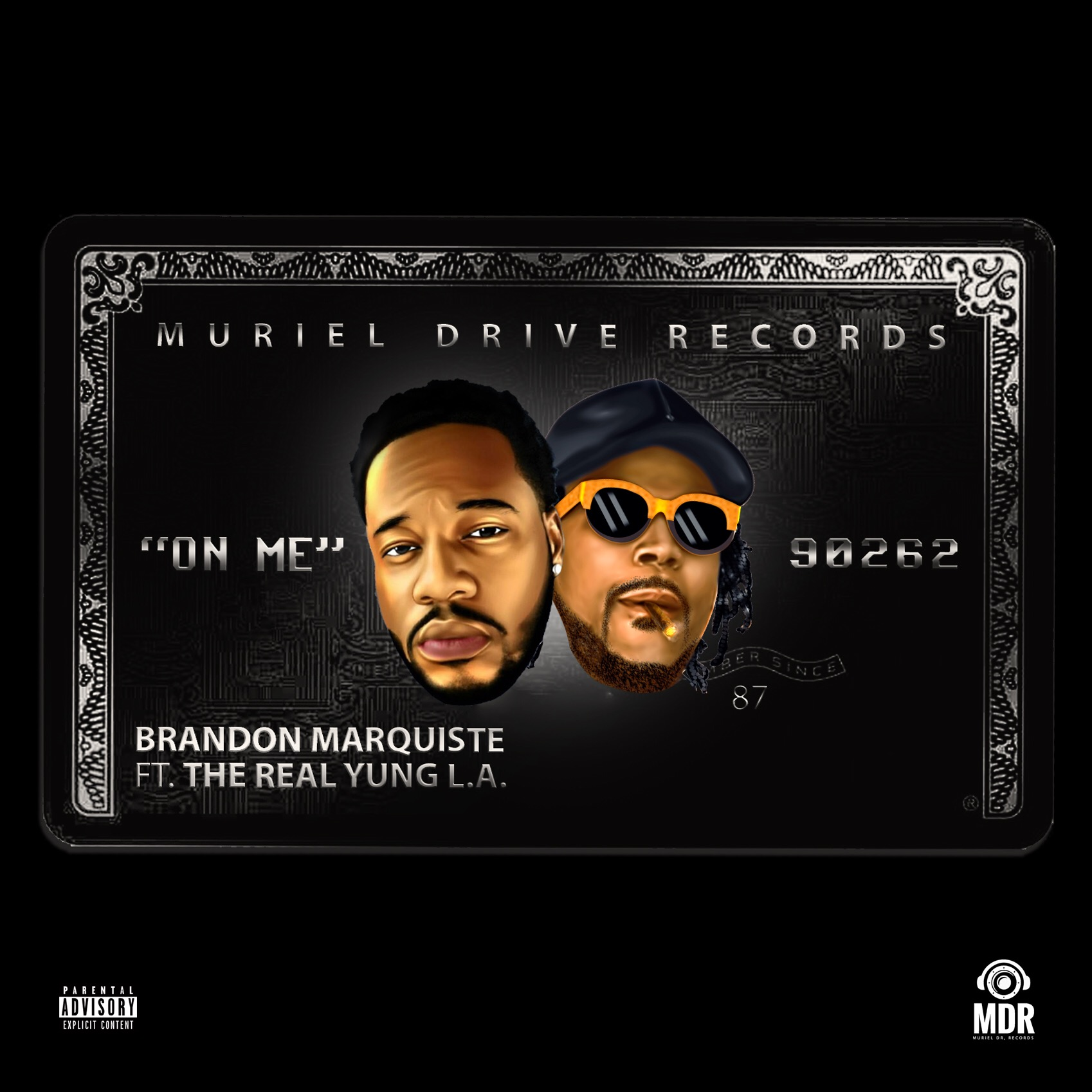 Brandon Marquistefeat.The Real Yung L.A.– On Me (Audio)
