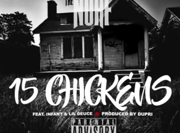 "Rucci x 2 Eleven x Ackrite – ""15 Chickens"" Feat. Infant and Lil Deuce"