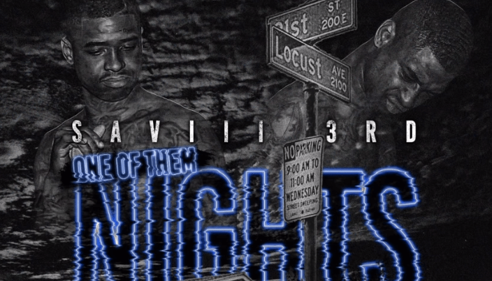 "Saviii 3rd – ""One of Them Nights"""