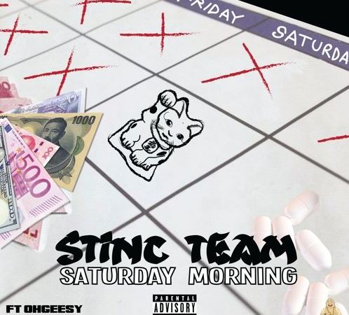 "Stinc Team – ""Saturday Morning"" Feat.Ohgeesy and Desto Dubb"