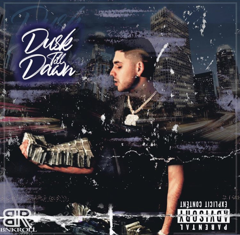 """BnkRoll Benny Releases Debut Project """"From Dusk Till Dawn"""""""