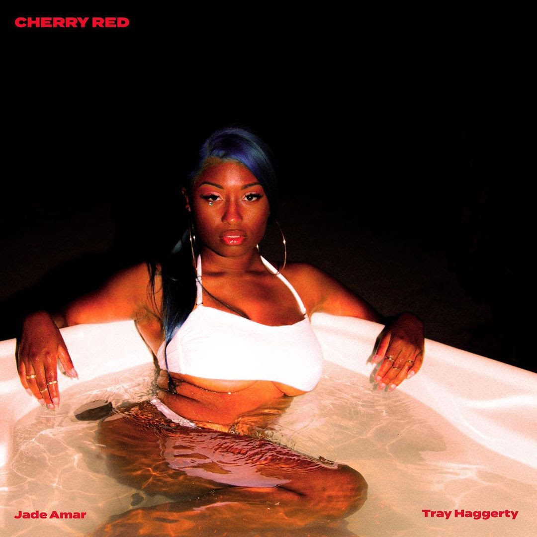 """Baltimore Born, LA Based, Jade Amar Releases """"Cherry Red"""" Feat Tray Haggerty"""