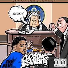 "RALFY THE PLUG HAS SOME THINGS TO CLEAR OFF HIS CHEST ON FIRST DAY OUT SINGLE ""CLOSING ARGUMENTS"""