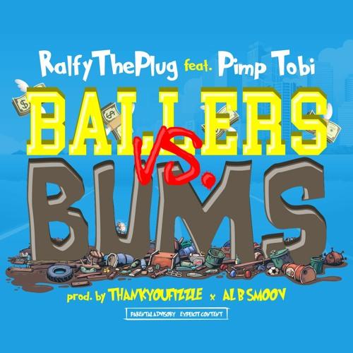 """Ralfy The Plug & Pimp Tobi Shine on """"Ballers Vs. Bums"""""""