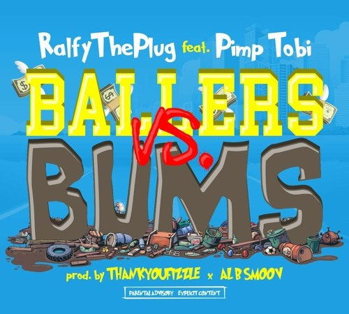 "Ralfy The Plug & Pimp Tobi Shine on ""Ballers Vs. Bums"""