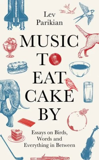 The front cover of Music To Eat Cake By, by Lev Parikian