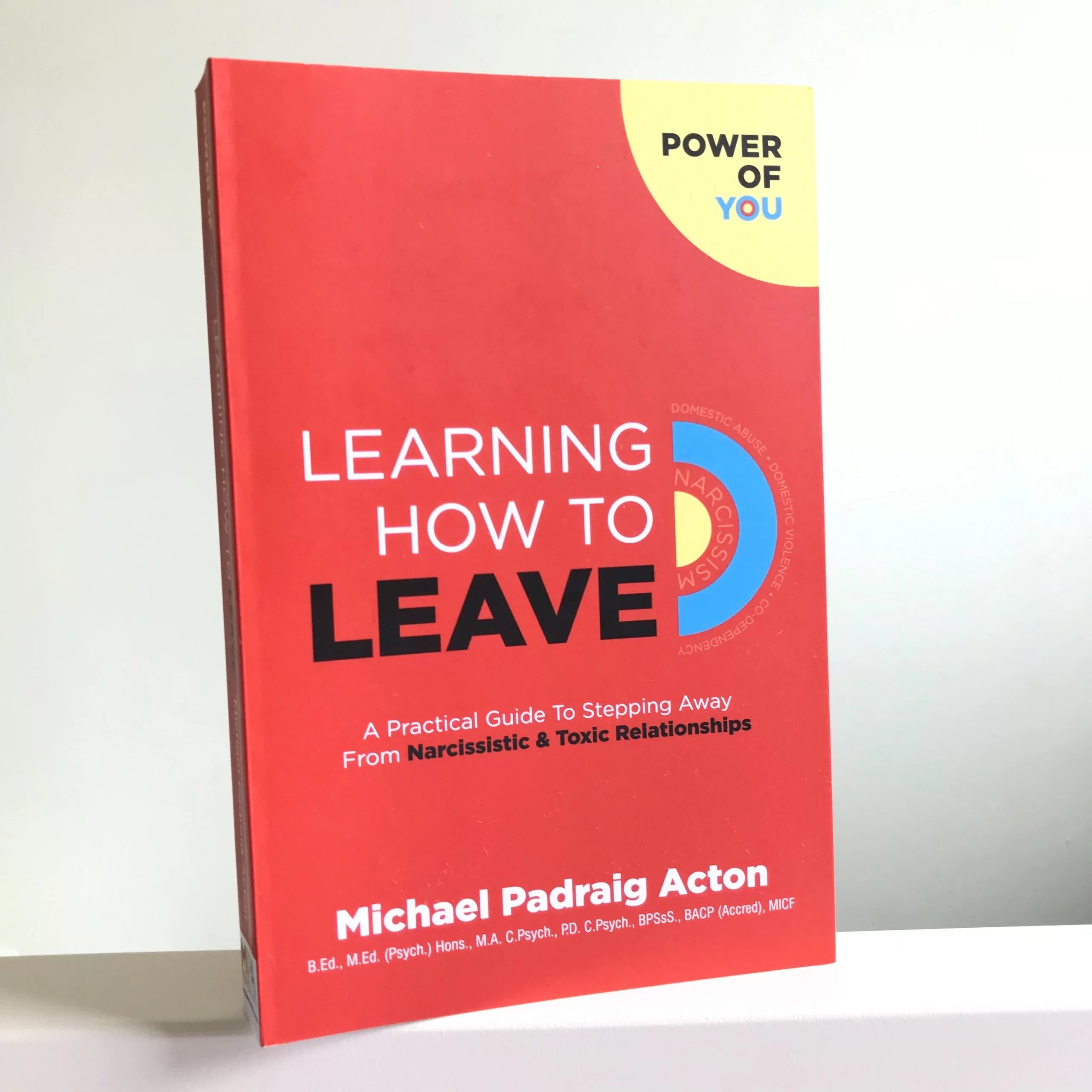 Learning How to Leave by Michael Padraig Acton