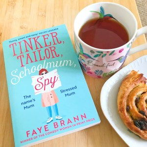 Read more about the article Tinker, Tailor, Schoolmum, Spy by Faye Brann Review