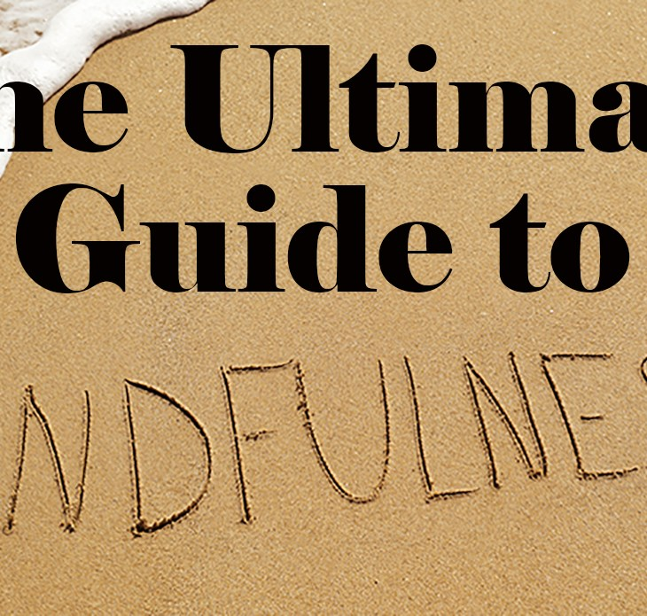 ultimate guide to mindfulness