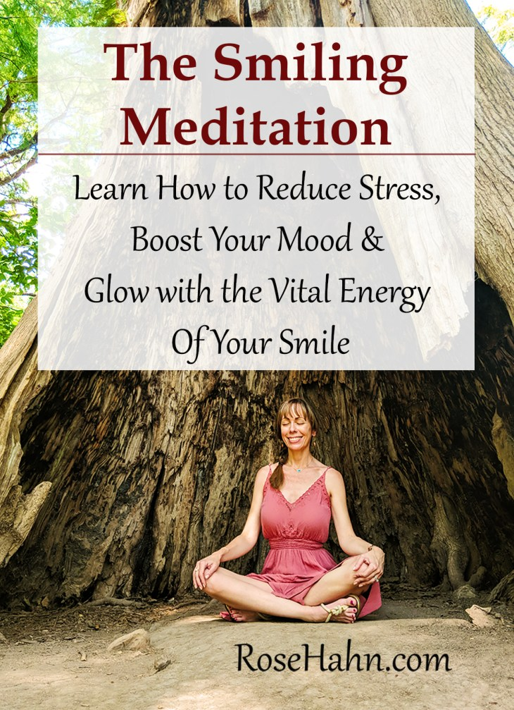 The Smiling Meditation: Learn How to Reduce Stress, Boost Your Mood & GLOW with the Energy of Your Smile.
