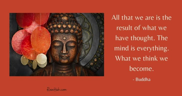 The middle way tells us what we think we become. Therefore, we must discipline our mind.