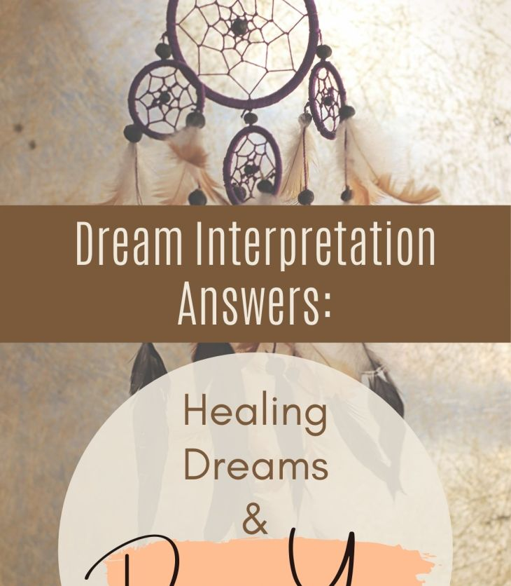 Dream Interpretation Answers: Find out how dream yoga and healing dreams theories can support your transformation and spiritual growth.