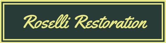 Roselli Restoration