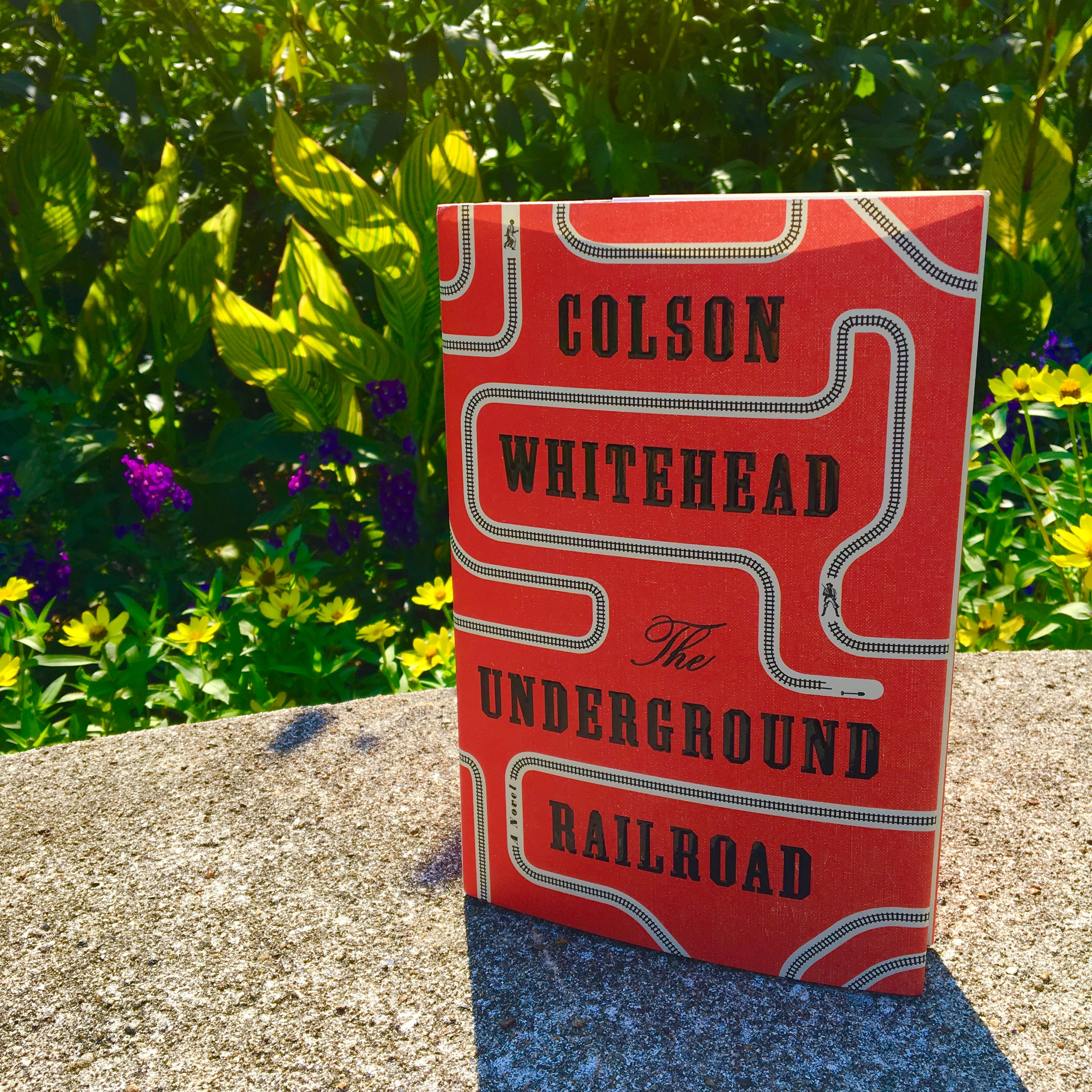 Recommended Reading The Underground Railroad By Colson