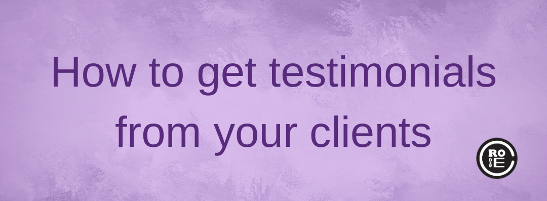 How to get testimonials from clients