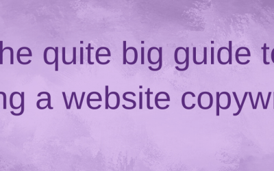 The quite big guide to hiring a copywriter for website projects