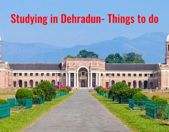Study in Dehradun, Travel to Dehradun, Travel to India, things to do in dehradun
