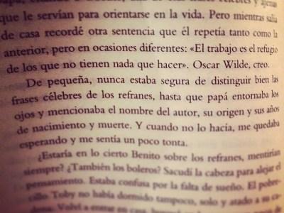 """""""El trabajo es el refugio de los que no tienen nada que hacer"""" O. Wilde"""