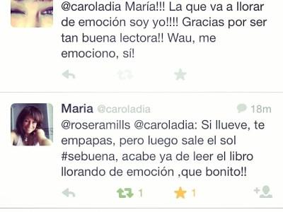 Con lectoras como María una se emociona!!! #sébuena power!!!