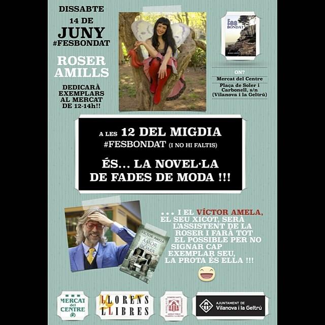 FIRMA   Dissabte 14 de juny ens veiem a Vilanova i la Geltrú :)) amb #fesbondat #sébuena