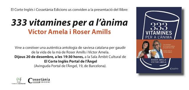 invitacio 333 vitamines de roser amills i victor amela presentacion portal de l'angel barcelona