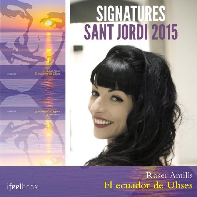 Signatures de Sant Jordi 2015 | 'El ecuador de Ulises', Roser Amills