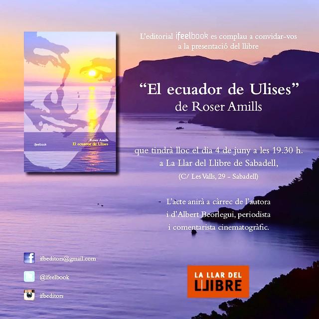 Avui gran visita a @LaLlardelLlibre presentació de EL ECUADOR DE ULISES a Sabadell a les 19.30h