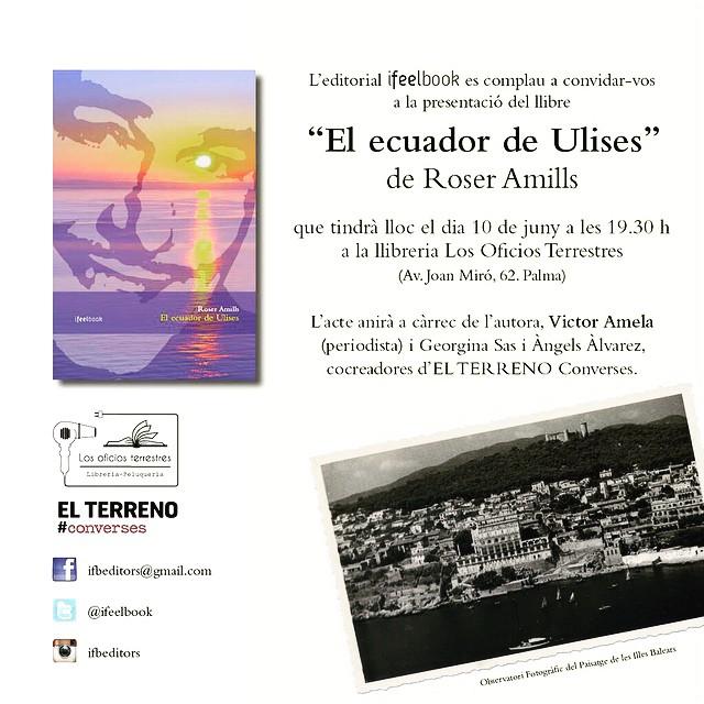 Dimecres 10/06 19:30h @georginasas i @alvarez_angels presenten #elecuadordeulises amb @victoramela @OTerrestres @salvemelterreno @ifbeditors