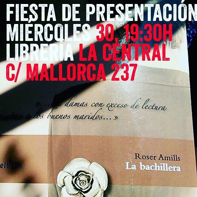 Estáis convocados: la fiesta es este miércoles 30 a las 19:30h en La Central de c/ Mallorca 237 ;)) #Labachillera