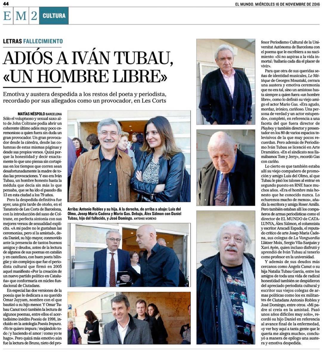 """""""Adiós a Iván Tubau, un hombre libre"""", en @elmundobcn por @matiasnespolo"""