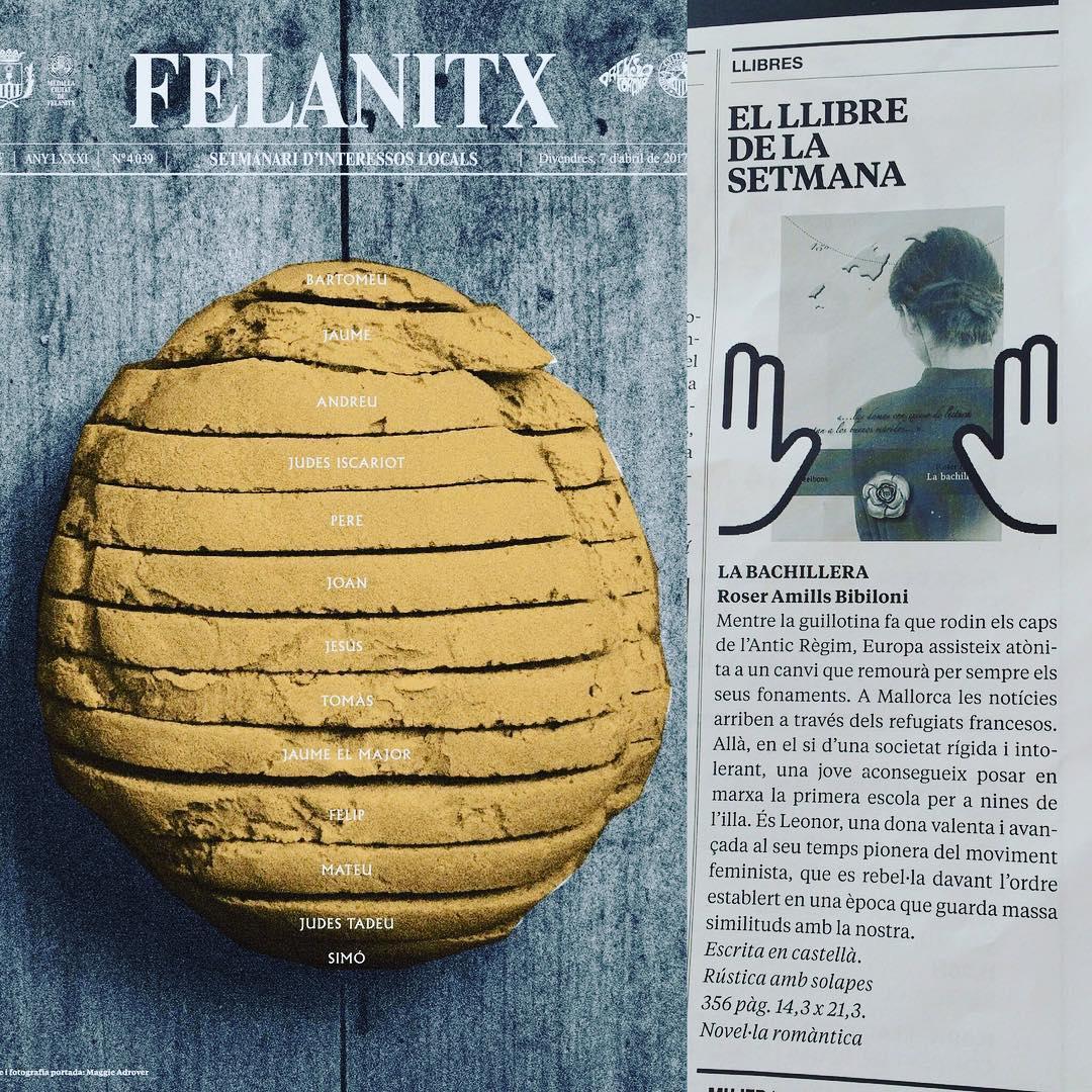 Me ha hecho muchísima ilusión que la novela #labachillera sea el libro recomendado de la semana en el Setmanari de Felanitx!